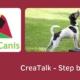 CreaCanis - CreaTalk - Step by Step